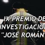 """GANADORES DEL IX PREMIO DE INVESTIGACIÓN """"JOSÉ ROMÁN"""""""